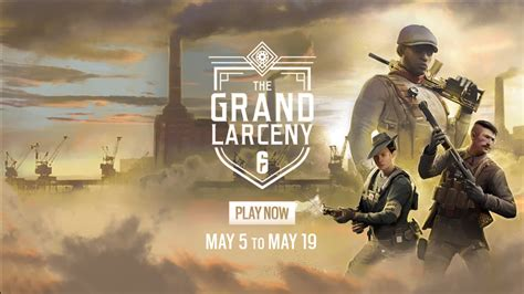 Siege's Grand Larceny event kicks off today with a heist