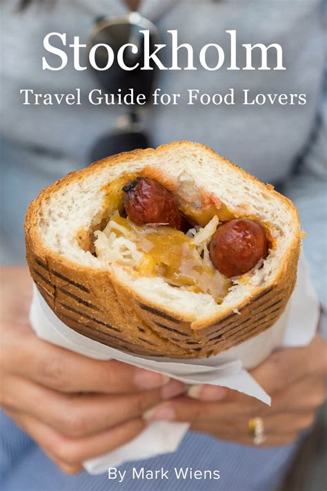 The Ultimate Stockholm Travel Guide for Food Lovers