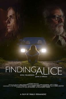 Finding Alice (2018) directed by Pablo Fernandez